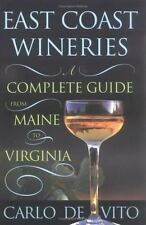 East Coast Wineries: A Complete Guide from Maine to Virginia-ExLibrary