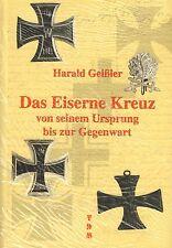 1728: Das Eiserne Kreuz von seinem Ursprung bis zur Gegenwart, Harald Geißler