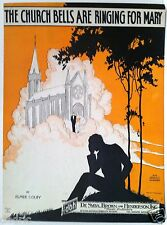 """1927 """"THE CHURCH BELLS ARE RINGING FOR MARY"""" ART COVER SHEET MUSIC - WEDDING"""