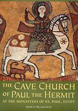 The Cave Church of Paul the Hermit: At the Monastery of St. Paul in Egypt, , New