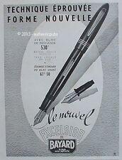 PUBLICITE BAYARD STYLO PORTE PLUME EXCELSIOR BLOC RECHARGE DE 1947 FRENCH AD PEN