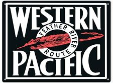Western Pacific Feather River Route Railroad Sign