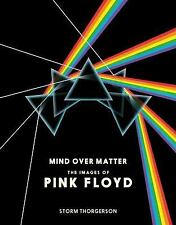 Mind over Matter: the Images of Pink Floyd by Storm Thorgerson (2015, Hardcover)