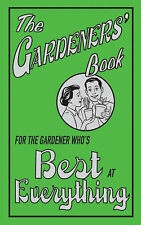 "The Gardeners' Book: For the Gardener Who's Best at Everything, Diana Craig, ""AS"