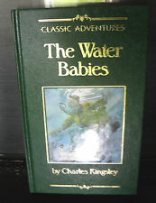 The Water Babies- Charles Kingsley- HB- Classic Adventures - 1992