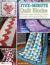 Five-Minute Quilt Blocks : One-Seam Flying Geese Block Projects for Quilts,...