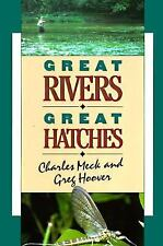 Great Rivers - Great Hatches Meck, Charles R., Hoover, Greg Paperback