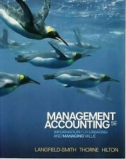 Management Accounting: Information for Creating and Managing Value by Ronald W.