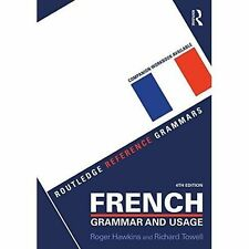 French Grammar and Usage, Roger Hawkins