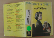 Silence in Court by Patricia Wentworth - 1946 - 1st Edition - With Dust Jacket