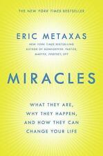 Miracles: What They Are, Why They Happen, and How They Can Change Your-ExLibrary