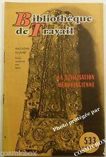 BT Bibliothèque de Travail n° 533 La CIVILISATION MEROVINGIENNE revue magazine