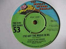 """THE KIKI DEE BAND - I'VE GOT THE MUSIC IN ME - 7"""" RECORD/VINYL - PIG 12"""