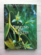 """RARE """"PARFUMS DE PLANTES""""-MUSEUM HISTOIRE NATURELLE 1987/88 - AROMATES SENTEURS"""