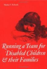 Running a Team for Disabled Children and their Families (Clinics in Developmenta