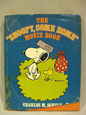 THE SNOOPY COME HOME MOVIE BOOK FIRST PRINT 1972