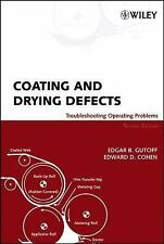 Coating and Drying Defects: Troubleshooting Operating Problems, Cohen, Edward D.