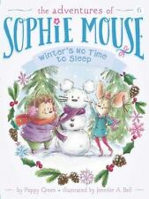 Winter's No Time to Sleep! (The Adventures of Sophie Mouse)-ExLibrary