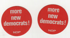 NDP CANADA Political Lapel Stickers MORE NEW DEMOCRATS Democratic Party OTTAWA