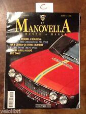 LA MANOVELLA Gennaio Febbraio 1995 - Lancia Fulvia coupè, Fiat 500 F, MV Gilera
