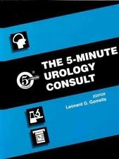 The 5-Minute Urology Consult by Gomella MD, Leonard G.