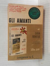 GLI AMANTI Evan Hunter Adriana Pellegrini Longanesi Super Pocket 1971 romanzo di