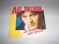 ART SULLIVAN 45 TOURS FRANCE LE TEMPS QUI PASSE