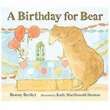 Bear and Mouse: A Birthday for Bear by Bonny Becker (2012, Hardcover)