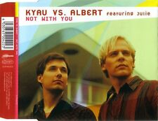Kyau vs. Albert Featuring Julie - Not With You *MS-CD*NEU* EUPH042CD