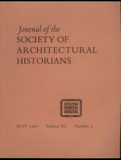 Journal of the Society of Architectural Historians, May 1981, Volume XL, Number