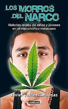 Los morros del narco / Narco Youth Spanish Edition)
