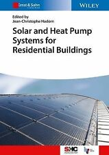 Solar Heating and Cooling: Solar and Heat Pump Systems for Residential...