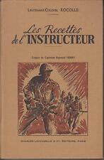 ROCOLLE Lieutenant-Colonel / Les Recettes de l'Instructeur.