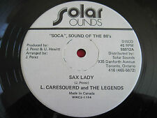 "RARE SOCA 12"" - L. CARESQUERD & THE LEGENDS - SAX LADY - SOLAR SOUNDS (CANADA)"