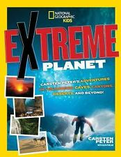 Extreme Planet: Carsten Peter's Adventures in Volcanoes, Caves, Canyons,...