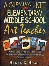 A Survival Kit for the ElementaryMiddle School Art Teacher (J-B Ed:Survival Guid