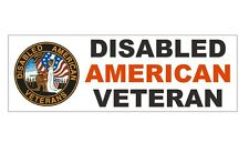 Disabled American Veteran Bumper Sticker Military Forces MADE IN THE USA D368