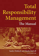 Total Responsibility Management:: The Manual,VERYGOOD Book
