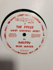 """The Force/Malfoy- What Happens Here?/Bear Hunter 12"""" Vinyl Drum & Bass Calypso"""