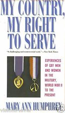 1988*FIRST ED* MY COUNTRY, MY RIGHT TO SERVE* EXPERIENCES OF MEN AND WOMEN