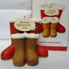 2013 HALLMARK Like Mom Like Daughter Boots Ornament New in Box