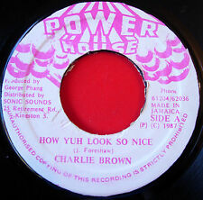 "Charlie Brown How Yuh Look So Nice JA 7"" Dancehall Power House b/w Version VINYL"