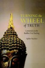 Turning the Wheel of Truth: Commentary on the Buddha's First Teaching-ExLibrary