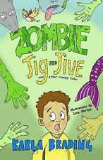 NEW - Zombie Jig and Jive: And Other Creepy Tales, Brading, Karla - Paperback Bo