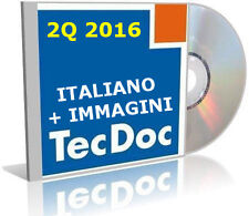 TECDOC 2Q 2016 2Q ITALIANO EPC PARTS CATALOGUE CATALOGO RICAMBI GIUGNO 2016