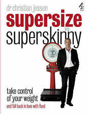 Supersize Vs Superskinny: Take Control of Your Weight,VERYGOOD Book
