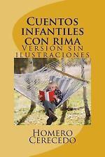Cuentos Infantiles con Rima : Versión Sin Ilustraciones by Homero Cerecedo...