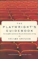 The Playwright's Guidebook : An Insightful Primer on the Art of Dramatic Writing