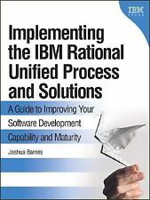 Implementing the IBM(R) Rational Unified Process(R) and Solutions: A Guide to Im