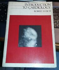 introduction to cardiology-robert h. eich-harper e row publisher 1980